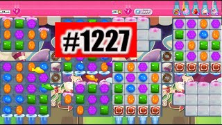 Candy Crush Saga Level 1227, NEW! Complete!