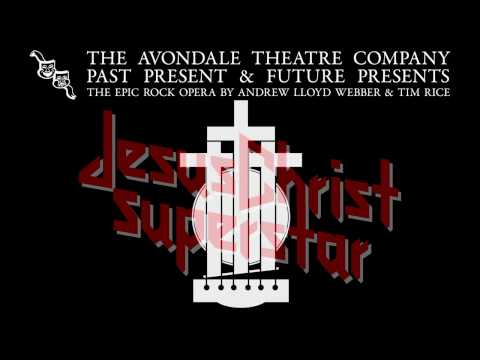 Jesus Christ Superstar - Avondale Theatre Company (2012)