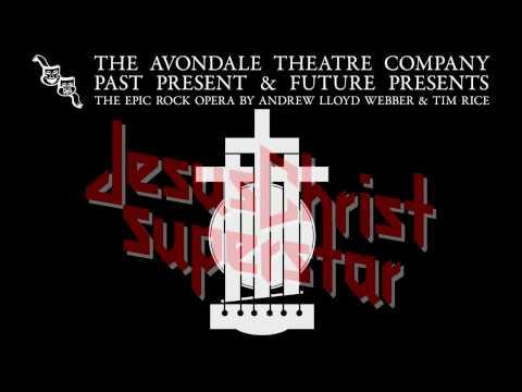 Jesus Christ Superstar - Avondale Theatre Company (2012)