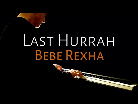 Last Hurrah   Bebe Rexha (piano Cover) [BEYOND THE SONG] Scott Willis Piano Pianoteq 6 Steinway D