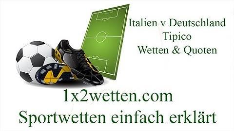 Deutschland Italien Wetten