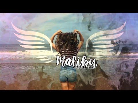 Malibu - Video Star - Top featured😍
