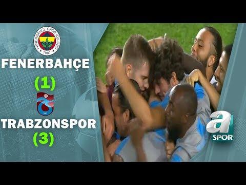 Fenerbahçe 1 - 3 Trabzonspor MAÇ ÖZETİ (Ziraat Türkiye Kupası Yarı Final Rövanş