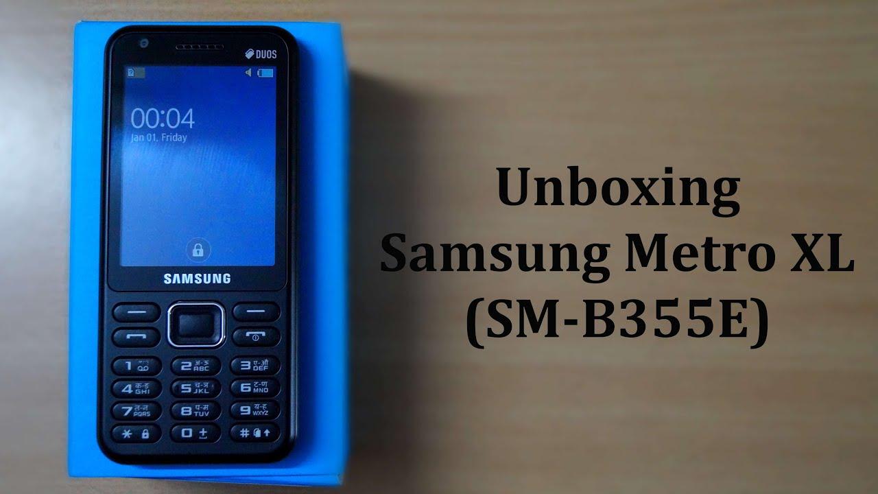 Samsung Metro XL (SM-B355E) Unboxing In Hindi