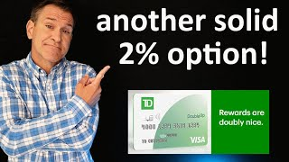 NEW CREDIT CARD: 2% Cash Back TD Bank Double Up Visa Review