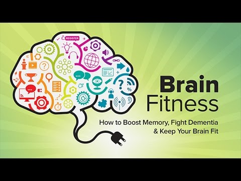 How to Keep Your Brain Fit Boost Your Memory and Fight Dementia