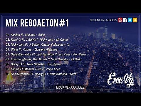 Erve Vg - Mix Reggaeton #1 Bella (2018)