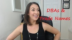 DBAs and Trade Names - All Up In Yo' Business
