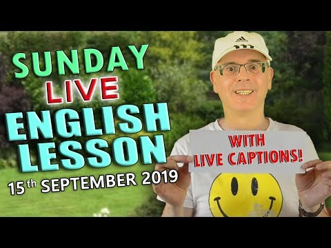 Learn English Live / 15th September 2019 / With Misterduncan In England