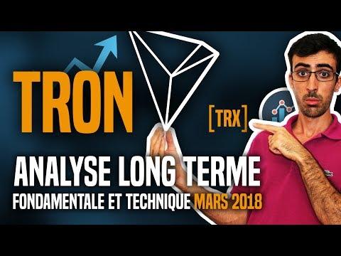 TRON (TRX) : Analyse long terme (fondamentale et technique) MARS 2018