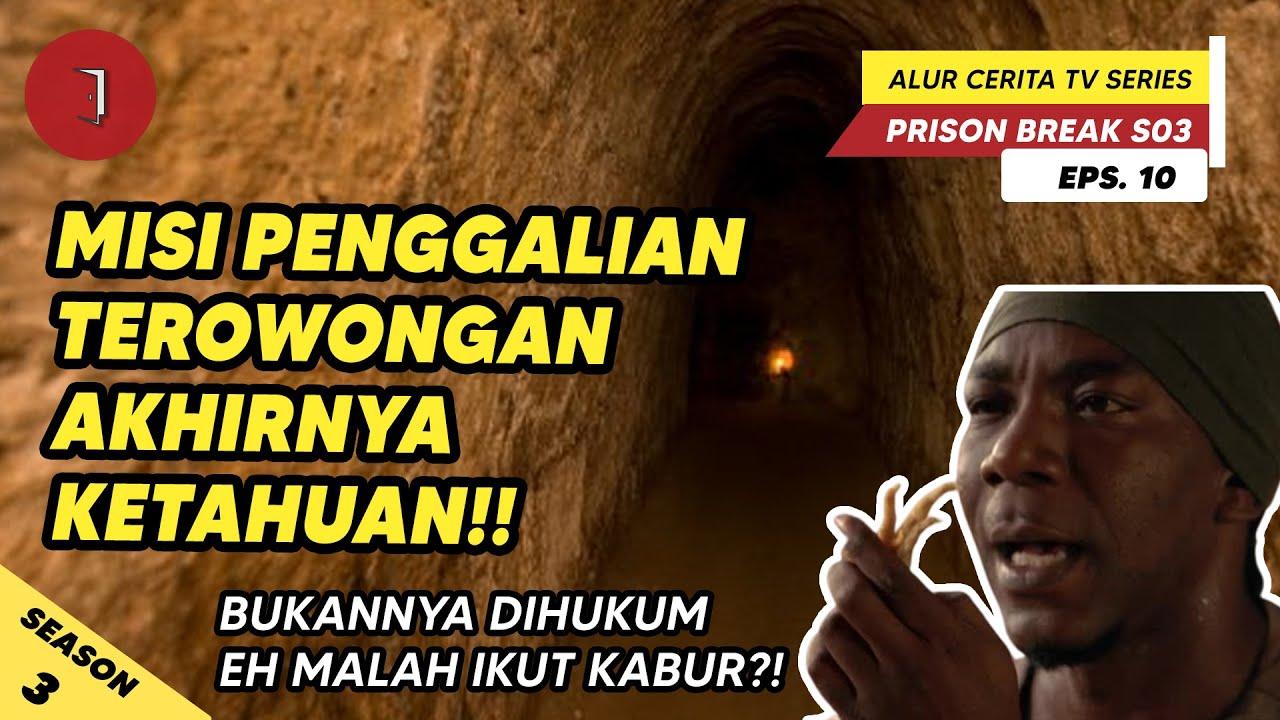 Download Misi Penggalian dan Rencana Kabur Ketahuan !! || Prison Break Season 3 Eps.10