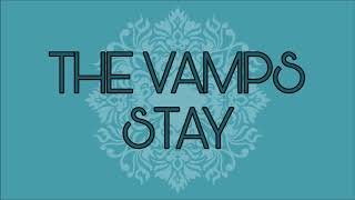 THE VAMPS - STAY (Instrumental)