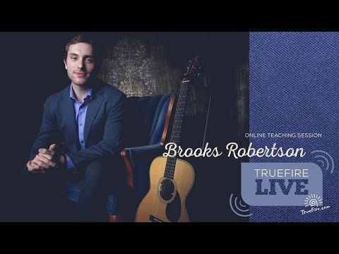 TrueFire Live: Brooks Robertson - Boom-Chick Fingerstyle