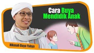 Download Video Cara Buya Mendidik Anak - Hikmah Buya Yahya MP3 3GP MP4