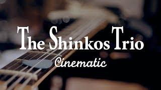 The Shinkos Trio - Cinematic | Studio Live