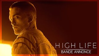 HIGH LIFE - Bande-annonce