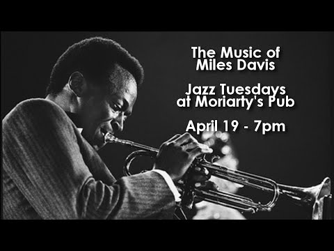 Jazz Tuesdays featuring the Music of Miles Davis (4/19/16)