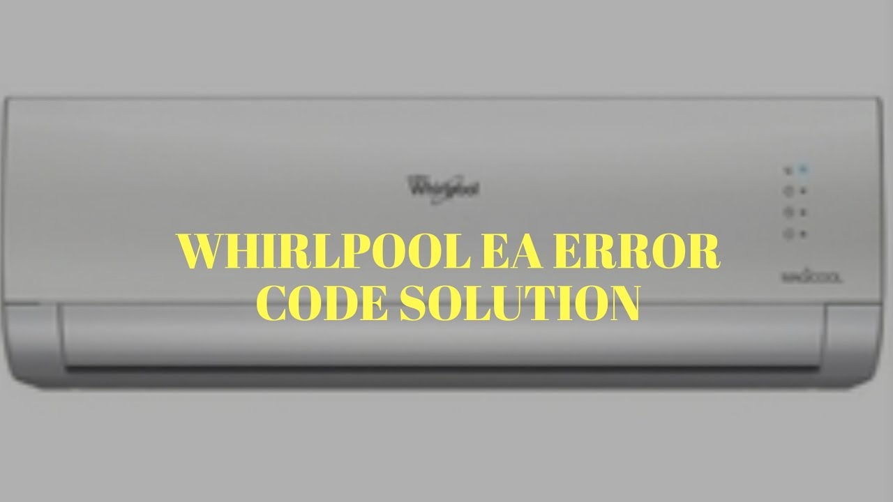 small resolution of whirlpool ac error code ea solution pcb wiring fault
