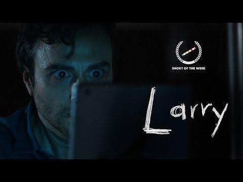 Larry - Short Horror Film