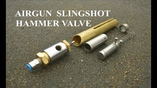 Homemade Air gun Slingshot Hammer Valve2 The Best Design