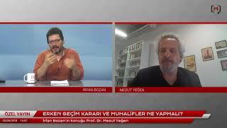 Erken seçim kararı ve muhalefet ne yapmalı? Konuk: Prof. Dr. Mesut Yeğen