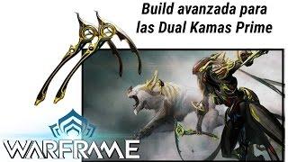 Warframe. Build avanzada para las Kama Dobles Prime (críticos y sangrados). Warframe en español