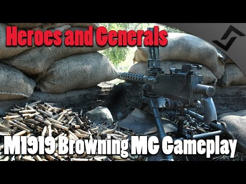 M1919 Browning MG Gameplay - Heroes and Generals US Squad Gameplay