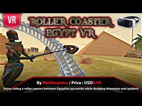 Roller Coaster Egypt VR Gear VR - Enjoy more than 5 minutes of VR Roller Coaster with twists & turns