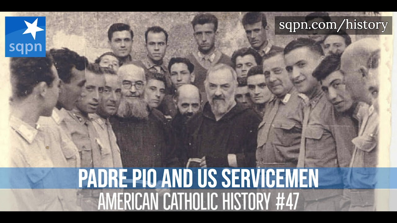 Did Padre Pio Fly In Front Us Planes In Wwii To Stop Them From Bombing American Catholic History Youtube