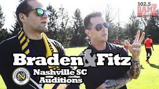 Braden & Fitz: Nashville SC Auditions