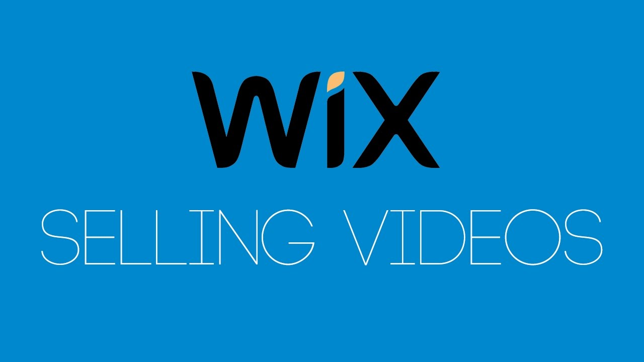 Selling Videos On Wix - Wix com Turotial - Wix My Website