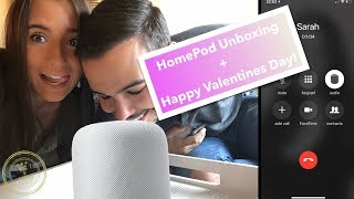 Nic and Sarah -- HomePod Unboxing + Happy Valentine's Day!
