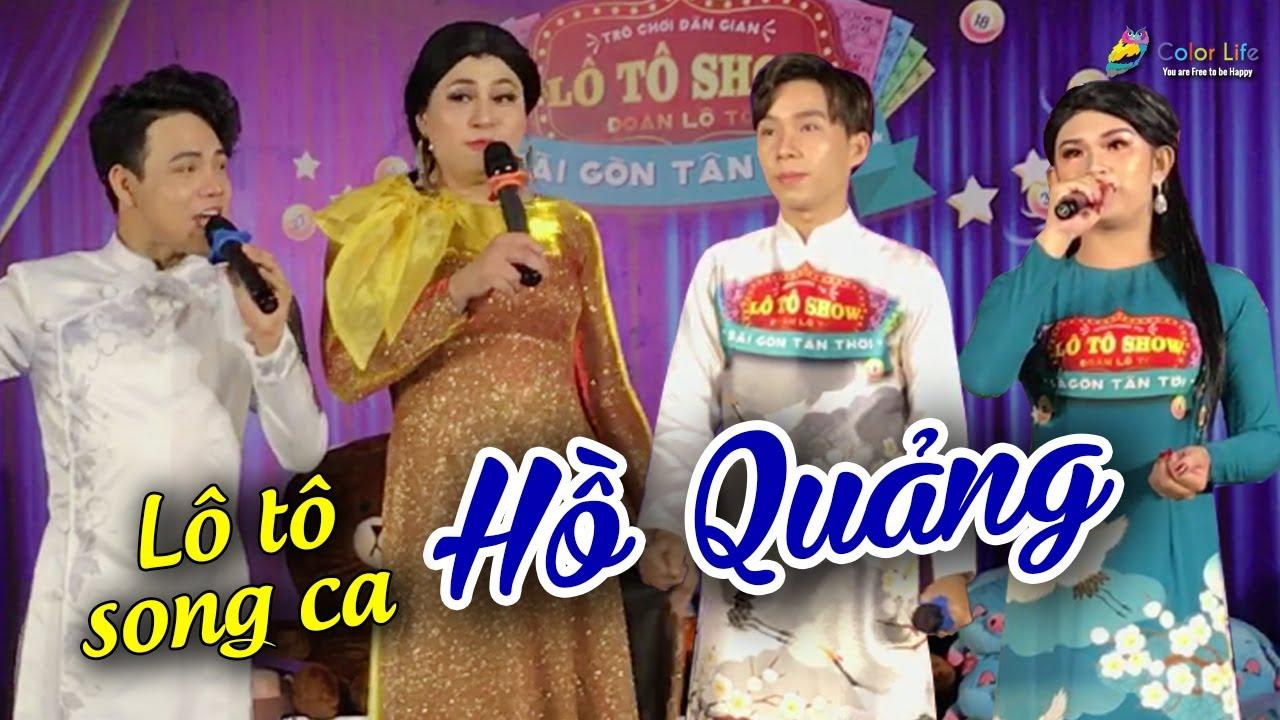 Màn kêu lô tô song ca Hồ Quảng cực hay Lê Cần, Cẩm Nhung, Nguyễn Trung,  An An | Lô tô Tân Thời