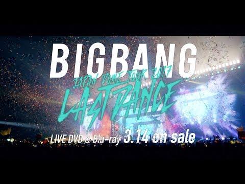 BIGBANG JAPAN DOME TOUR 2017 -LAST DANCE- (TEASER_DVD & Blu-ray 3.14 on sale)