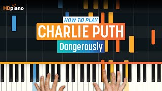 """How To Play """"Dangerously"""" by Charlie Puth 