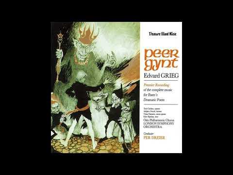 """Peer Gynt"" Complete Incidental Music - Edvard Grieg"