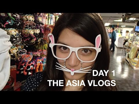 The Asia Vlogs - VLOG 1 - Welcome to Asia!