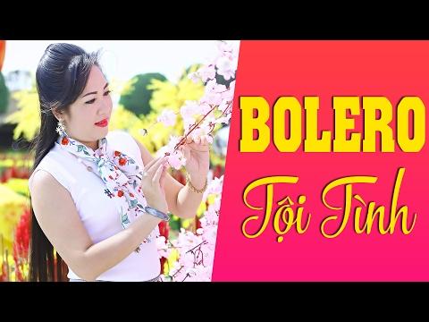 Liên Khúc Tội Tình - Nhạc Vàng Trữ Tình Bolero Đặc Sắc Hay Nhất 2017
