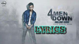 4 Men Down | Full Song Lyrics | Millind Gaba | Adarsh Kumar Official