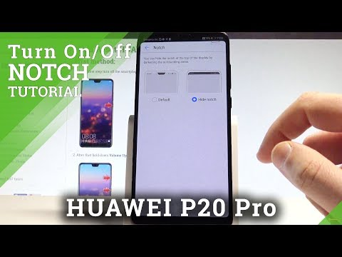 How to Turn On / Off Notch on HUAWEI P20 Pro |HardReset.Info