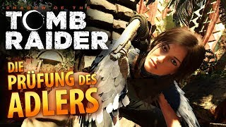 Shadow of the Tomb Raider #017 | Die Prüfung des Adlers | Gameplay German Deutsch thumbnail