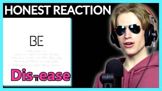 HONEST REACTION to BTS - 'Dis-ease' | BE Album Listening Party PT4