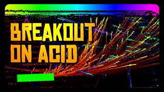 BREAKOUT on ACID! - The Game!