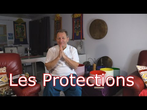 Les Protections...