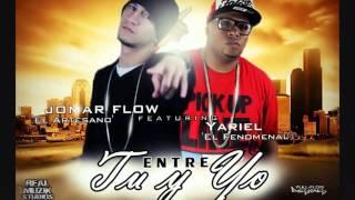 Jomar Flow ft Yariel  Entre Tu y Yo Prod  Aeon y Zoilo