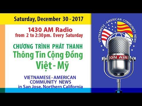 Ngày 30-12-2017. Radio Thông Tin Cộng Đồng Việt-Mỹ (VAC News)
