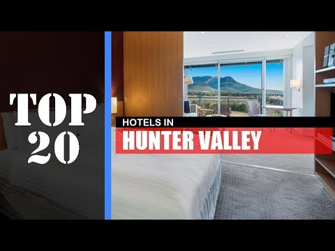 TOP 20 HUNTER VALLEY Best Hotels | Accommodations