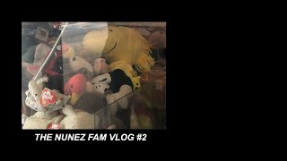 The Nunez Fam Vlog #2