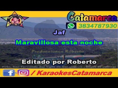 Jaf   Maravillosa Esta Noche   (karaoke ) (PRODUCCIONES ROBERTO)