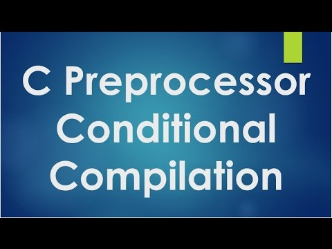 C Programming - 42 - Conditional compilation